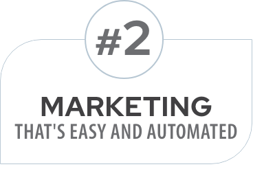 #2 Marketing that's easy and automated